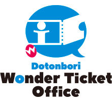 DOTONBORI WONDER TICKET OFFICE